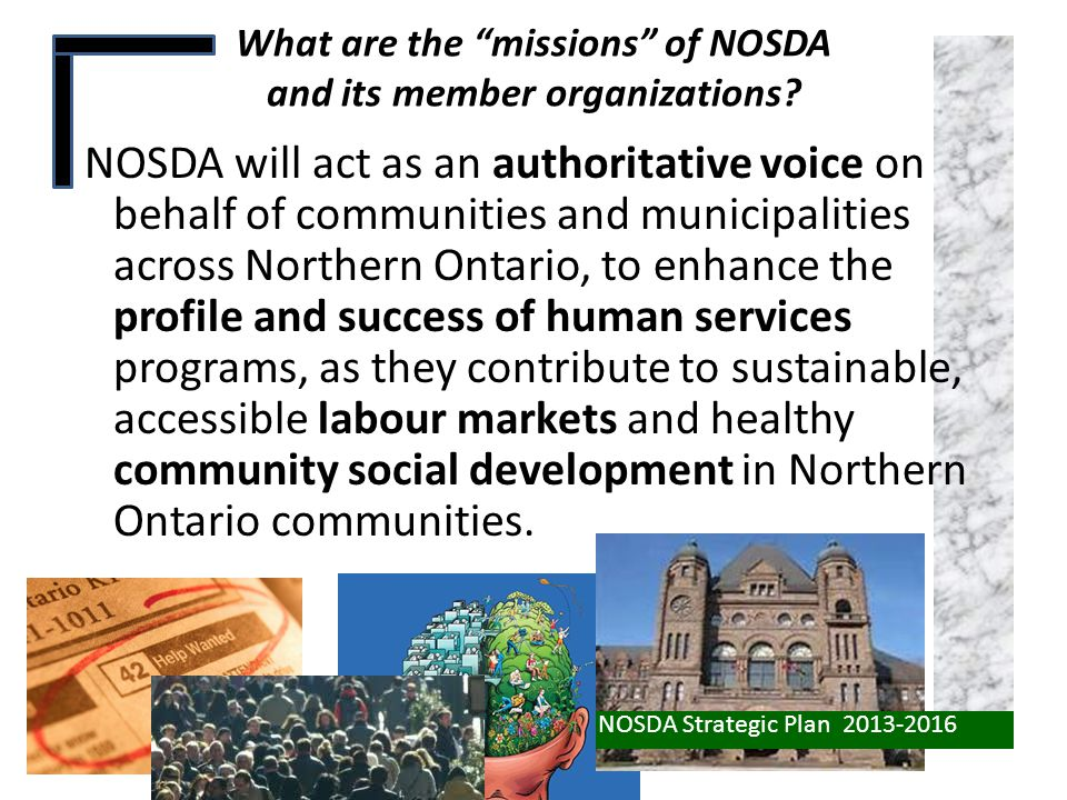 What are the missions of NOSDA and its member organizations