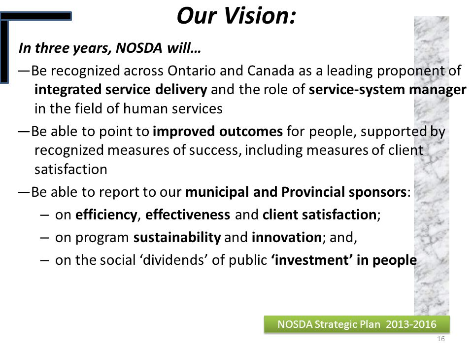 Our Vision: In three years, NOSDA will…
