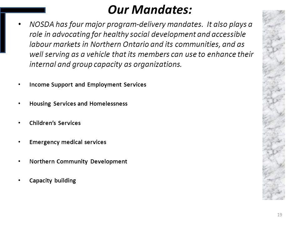 Our Mandates: