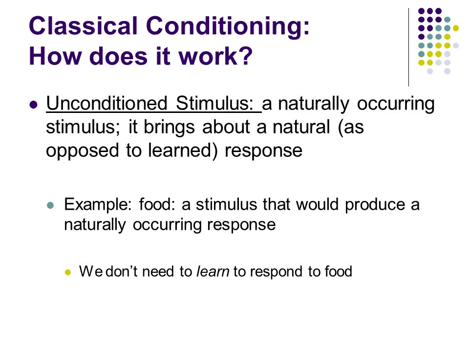 Classical Conditioning: How does it work