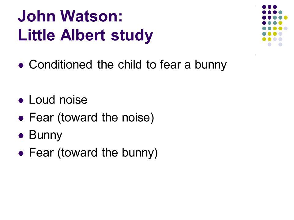 John Watson: Little Albert study