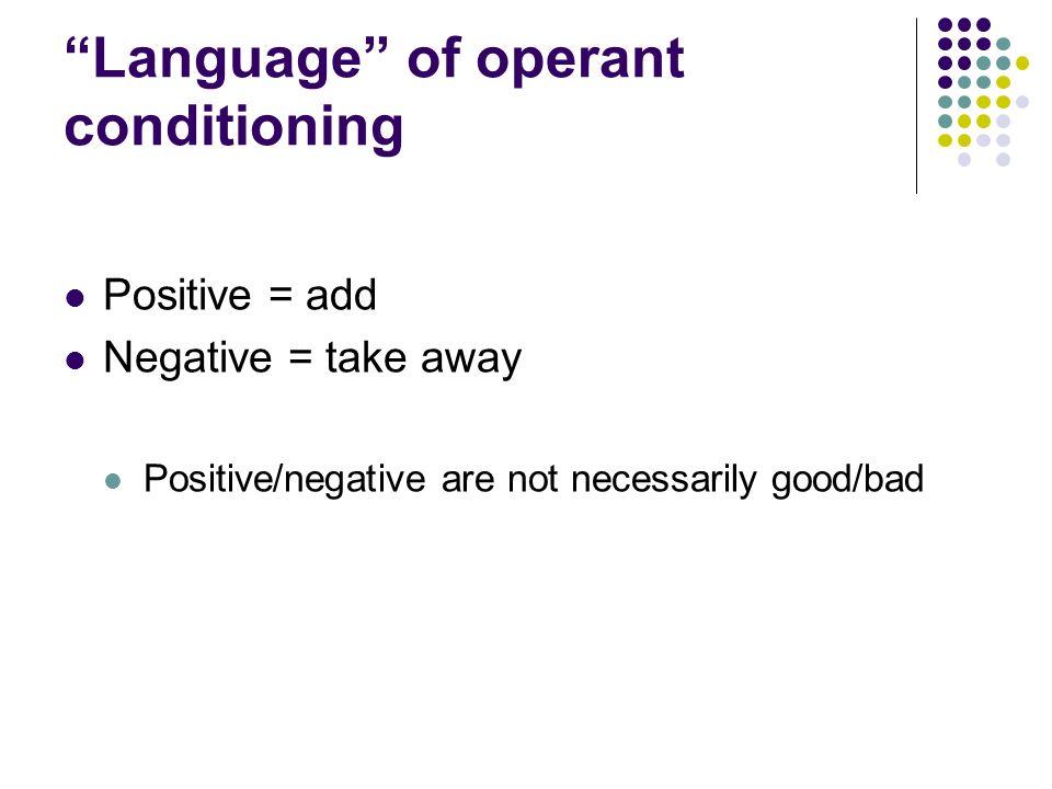 Language of operant conditioning