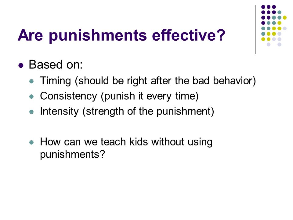 Are punishments effective