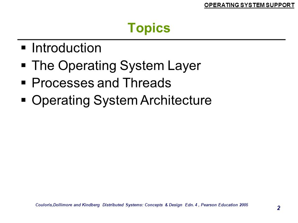 The Operating System Layer Processes and Threads