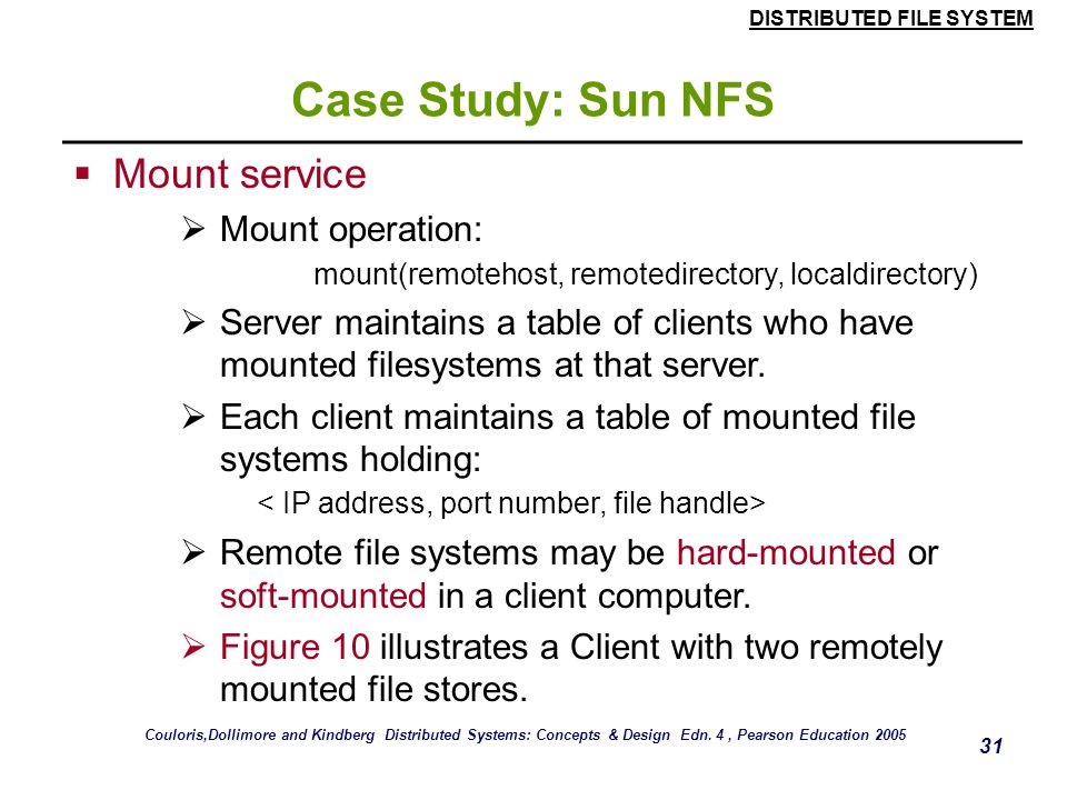 Case Study: Sun NFS Mount service Mount operation: