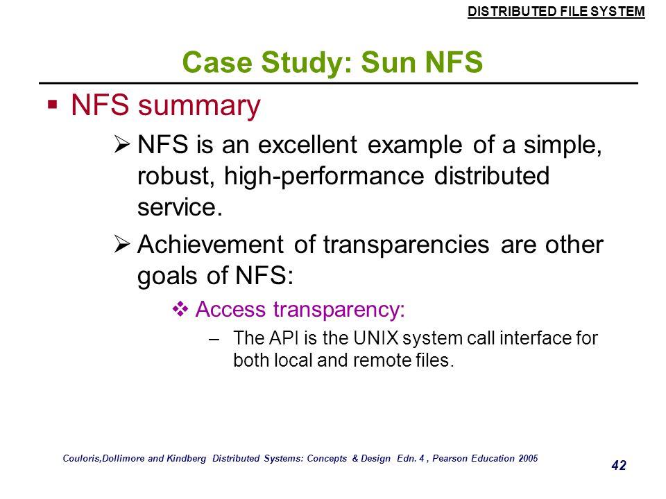 NFS summary Case Study: Sun NFS