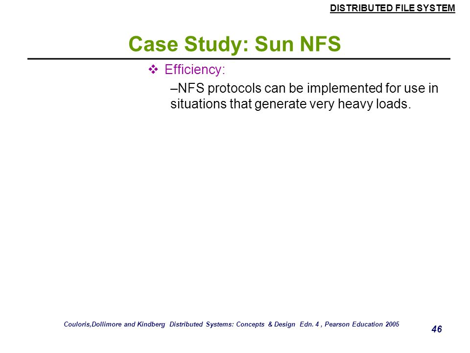 Case Study: Sun NFS Efficiency: