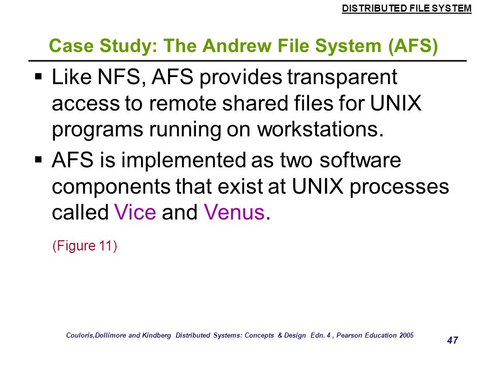 Case Study: The Andrew File System (AFS)