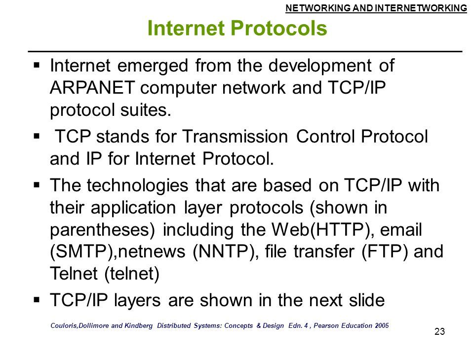 Internet Protocols Internet emerged from the development of ARPANET computer network and TCP/IP protocol suites.