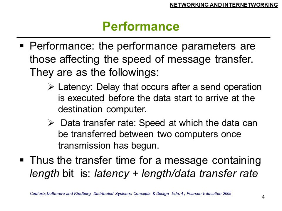 Performance Performance: the performance parameters are those affecting the speed of message transfer. They are as the followings:
