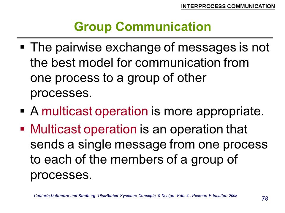 A multicast operation is more appropriate.