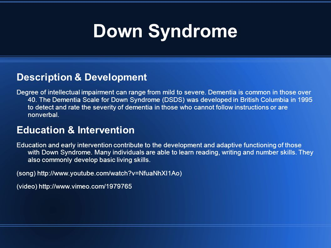 Down Syndrome Description & Development Education & Intervention