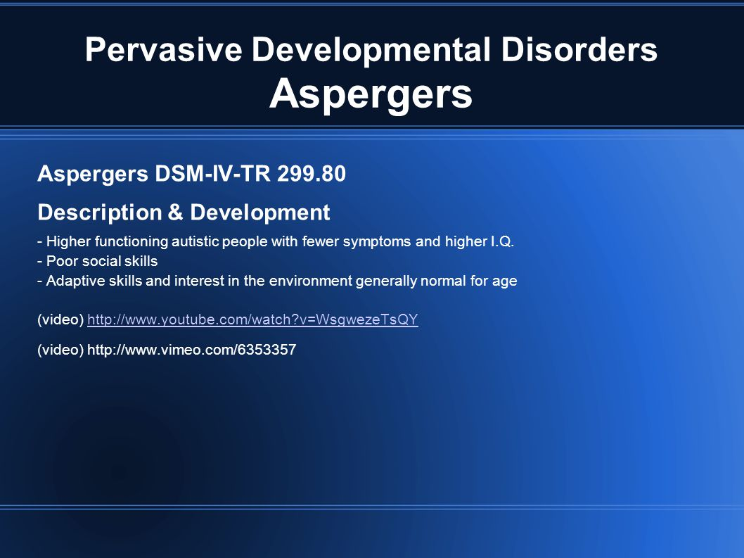 Pervasive Developmental Disorders Aspergers