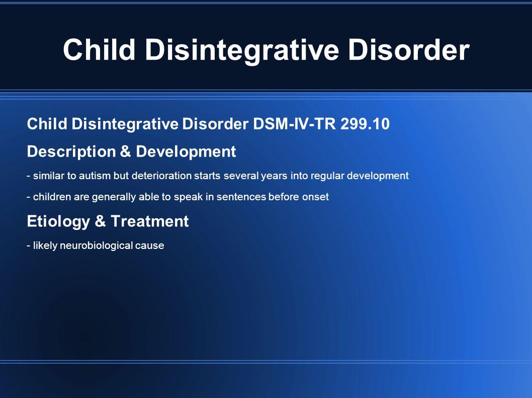 Child Disintegrative Disorder