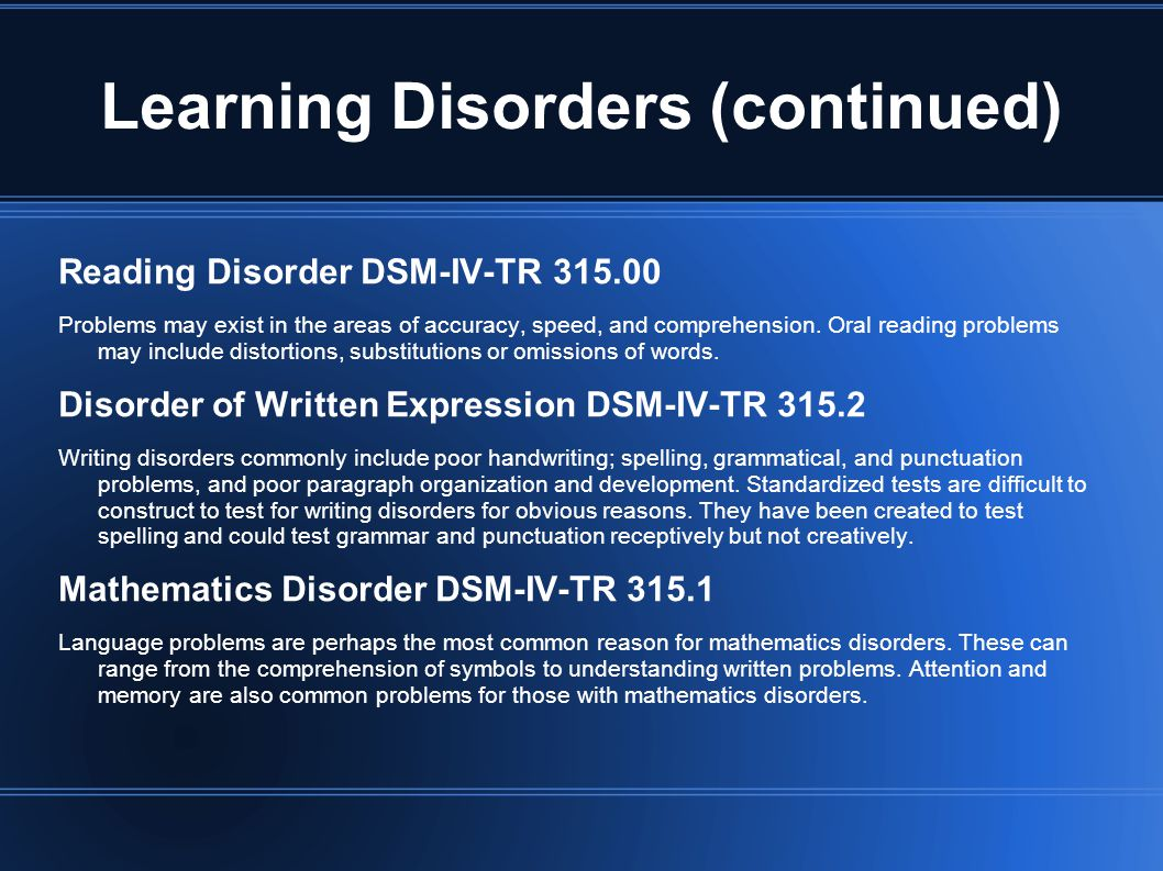 Learning Disorders (continued)