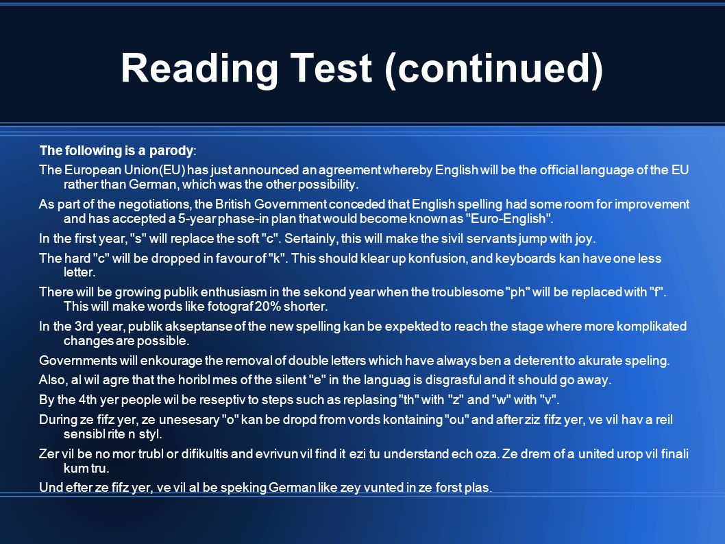 Reading Test (continued)