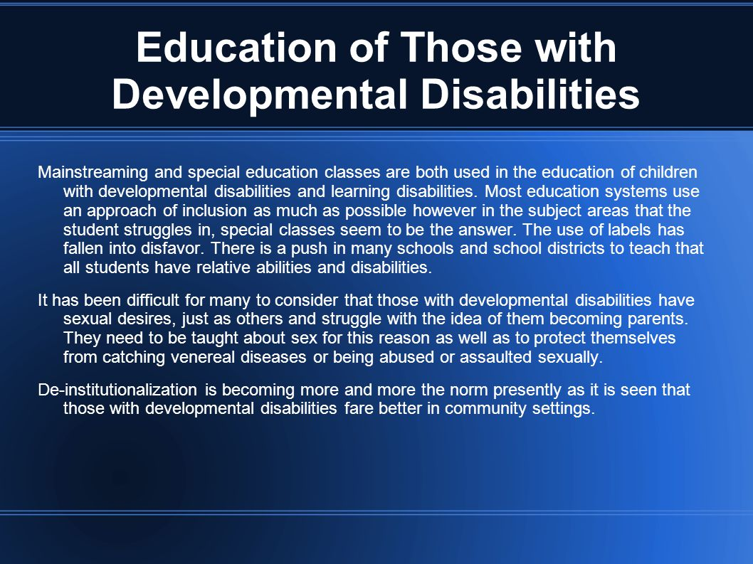 Education of Those with Developmental Disabilities