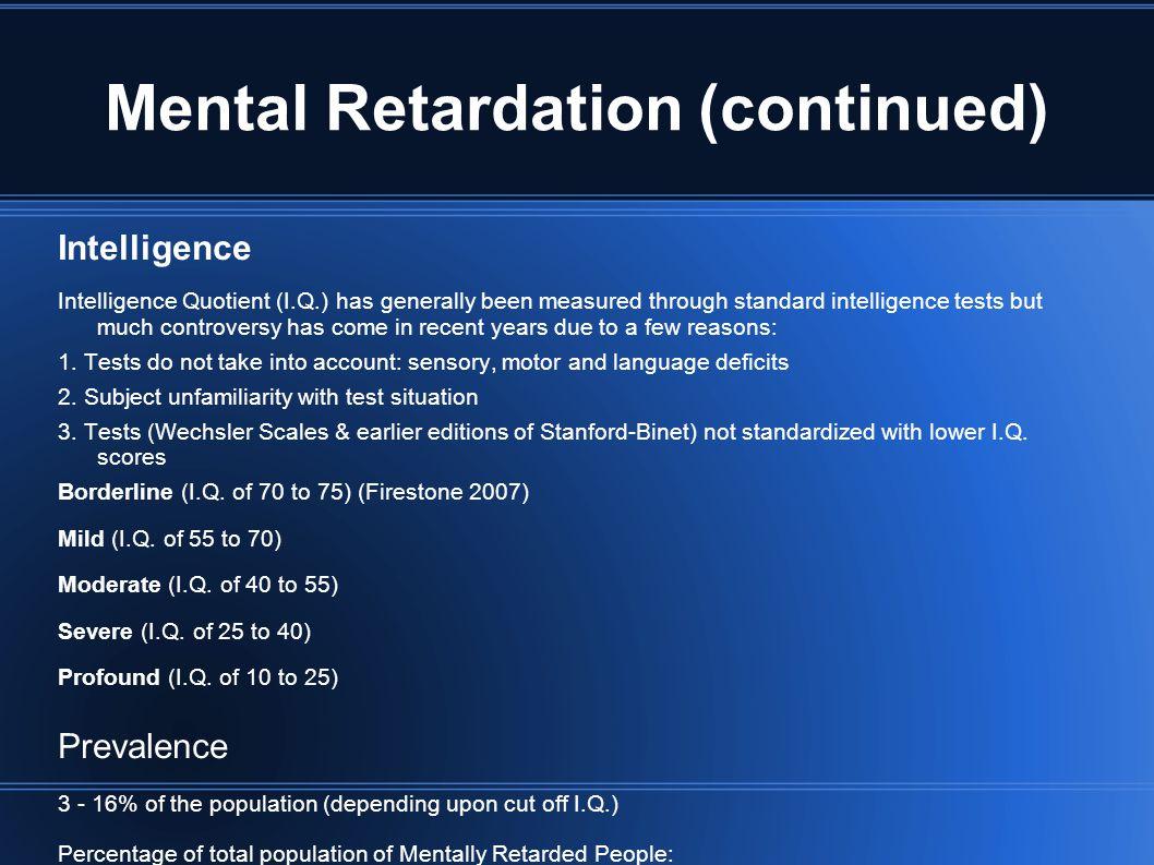 Mental Retardation (continued)