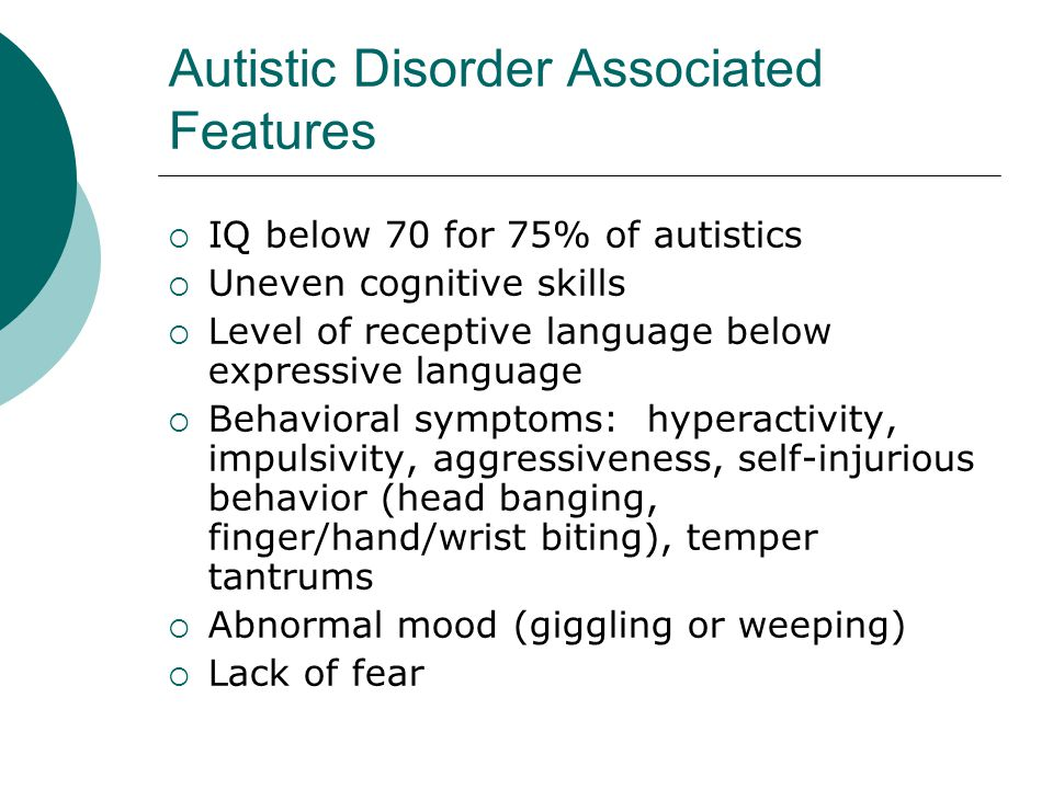 Autistic Disorder Associated Features