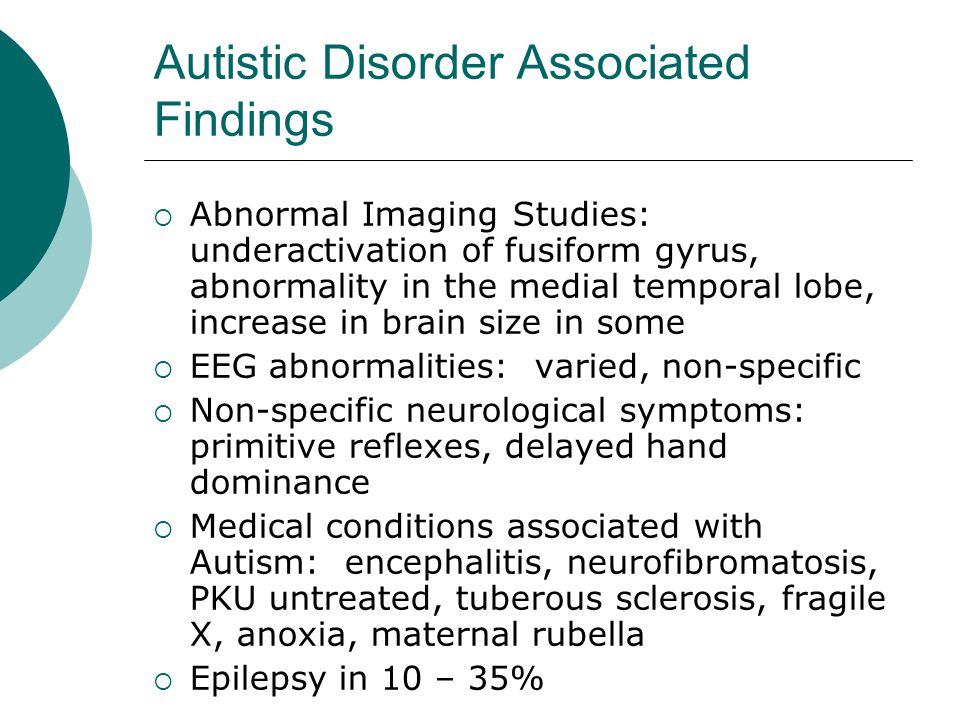 Autistic Disorder Associated Findings