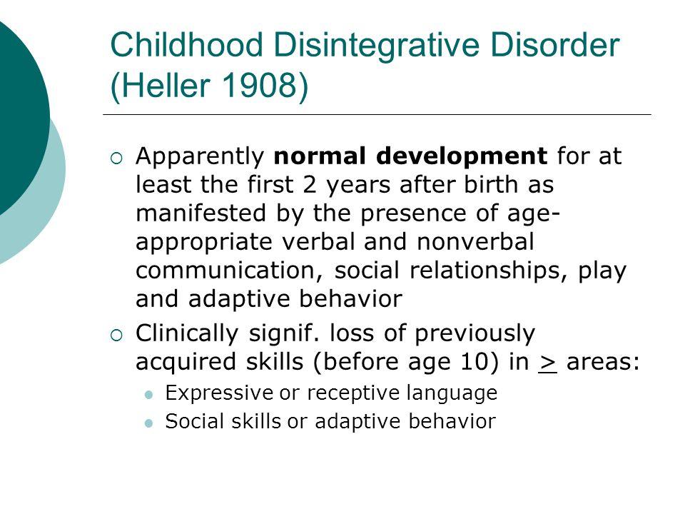 Childhood Disintegrative Disorder (Heller 1908)