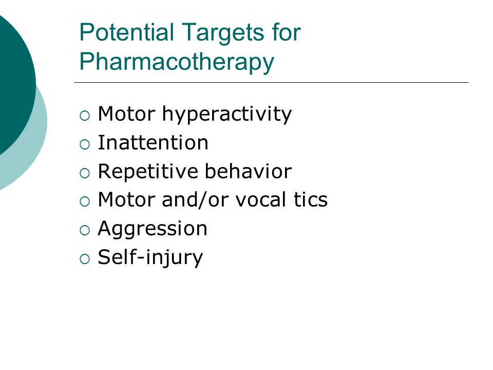 Potential Targets for Pharmacotherapy