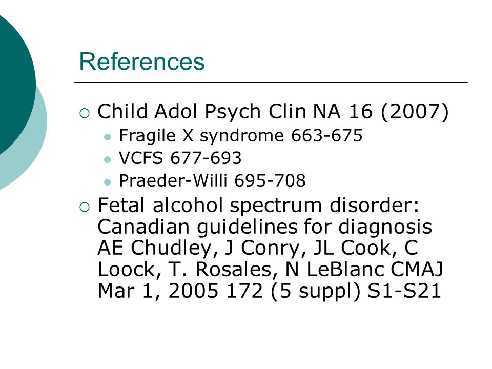 References Child Adol Psych Clin NA 16 (2007)