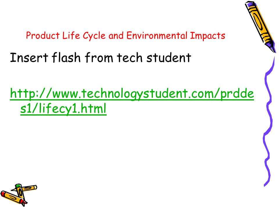 Product Life Cycle and Environmental Impacts