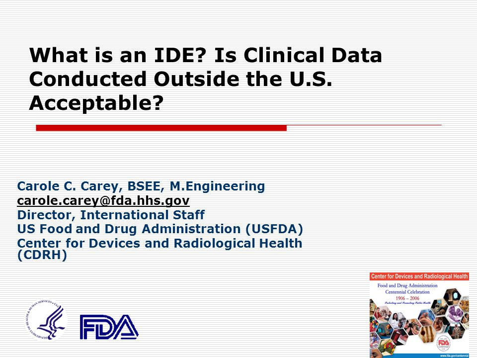 What is an IDE Is Clinical Data Conducted Outside the U.S. Acceptable