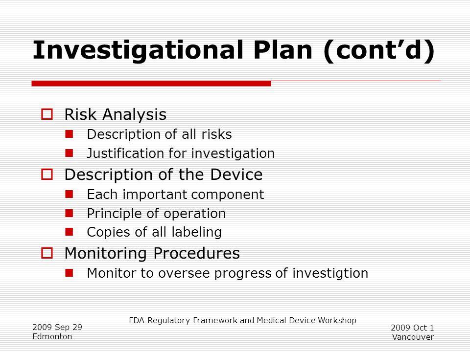 Investigational Plan (cont'd)