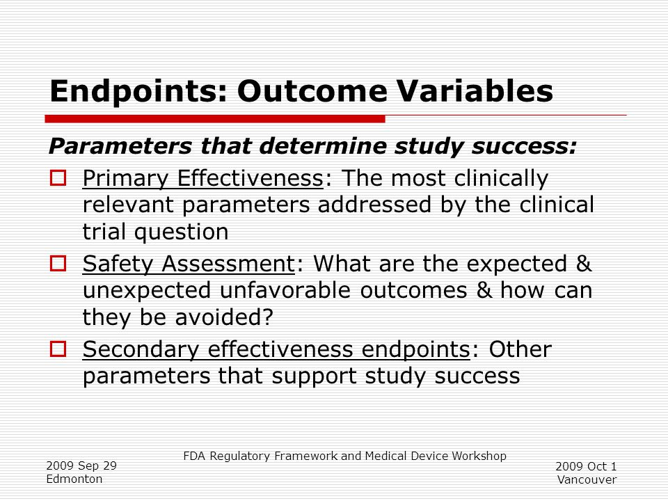 Endpoints: Outcome Variables