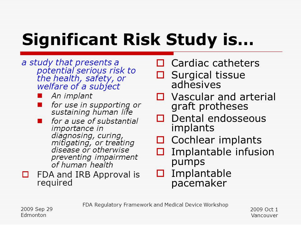 Significant Risk Study is…