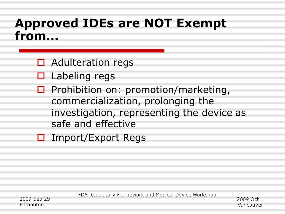 Approved IDEs are NOT Exempt from…