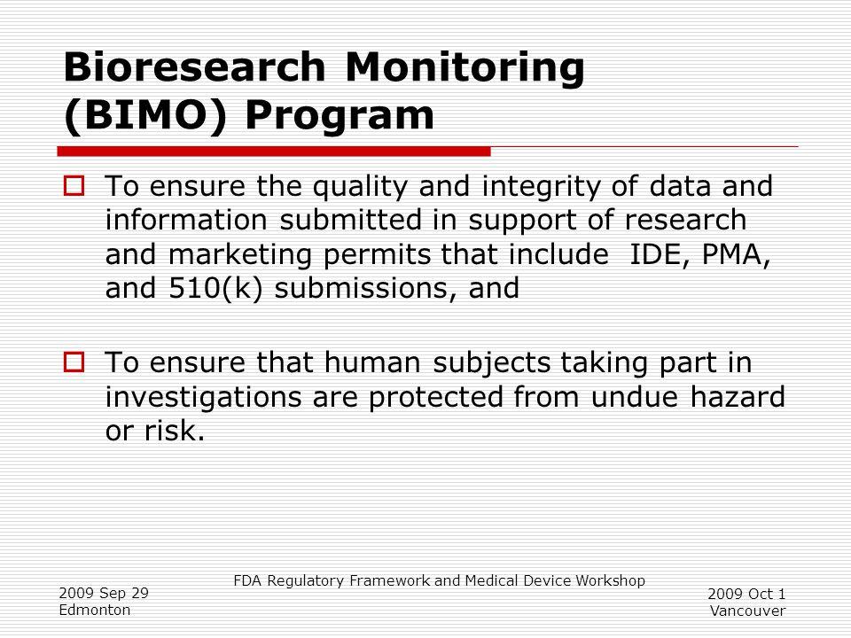Bioresearch Monitoring (BIMO) Program