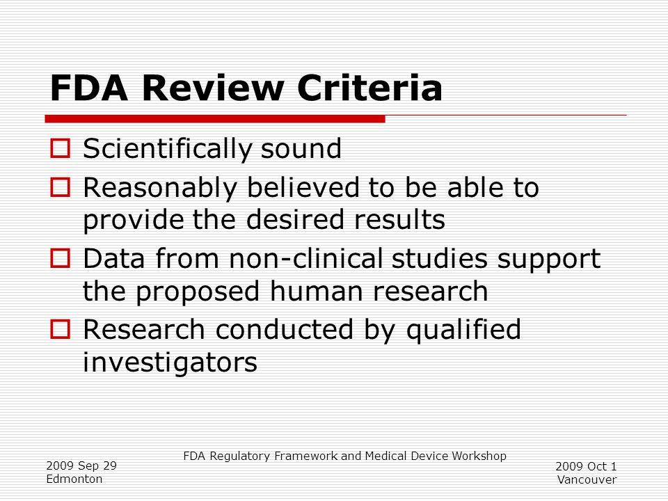 FDA Review Criteria Scientifically sound