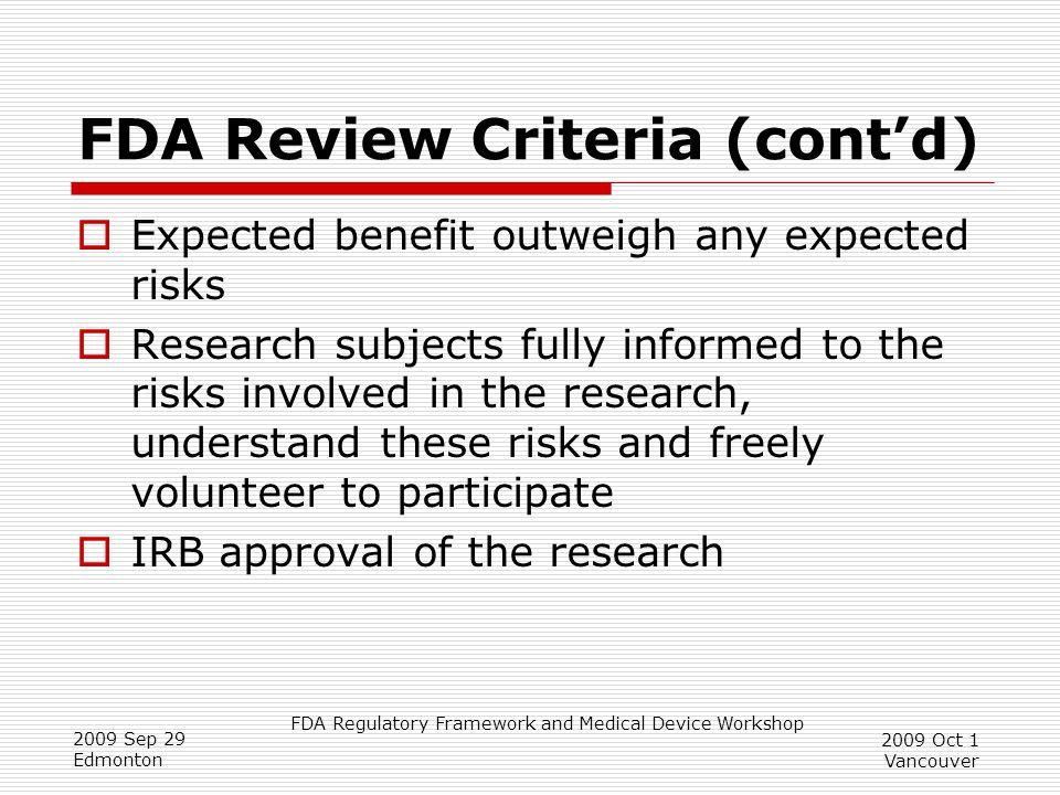 FDA Review Criteria (cont'd)