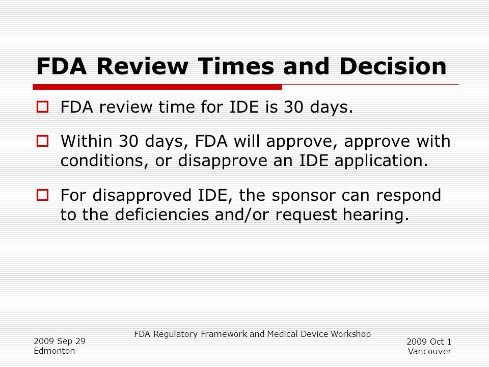 FDA Review Times and Decision