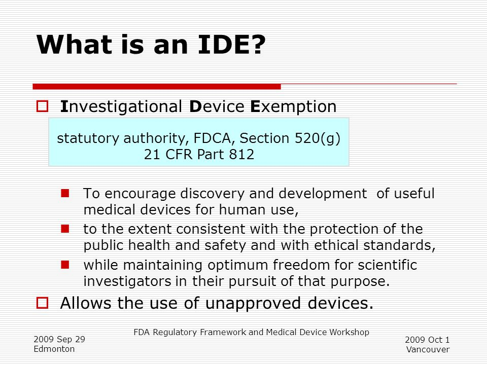 statutory authority, FDCA, Section 520(g) 21 CFR Part 812