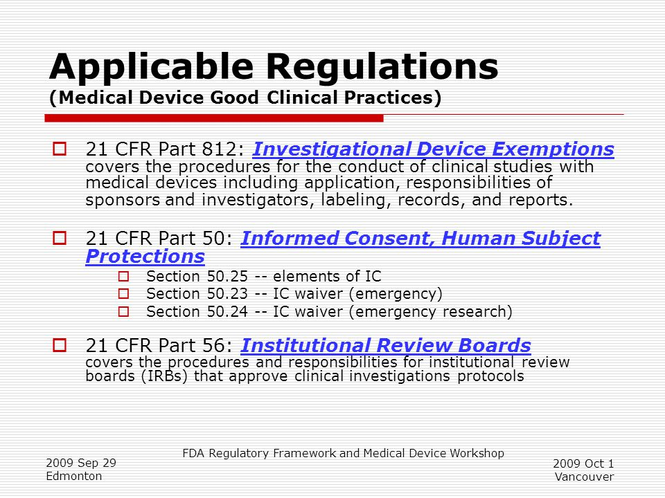 Applicable Regulations (Medical Device Good Clinical Practices)