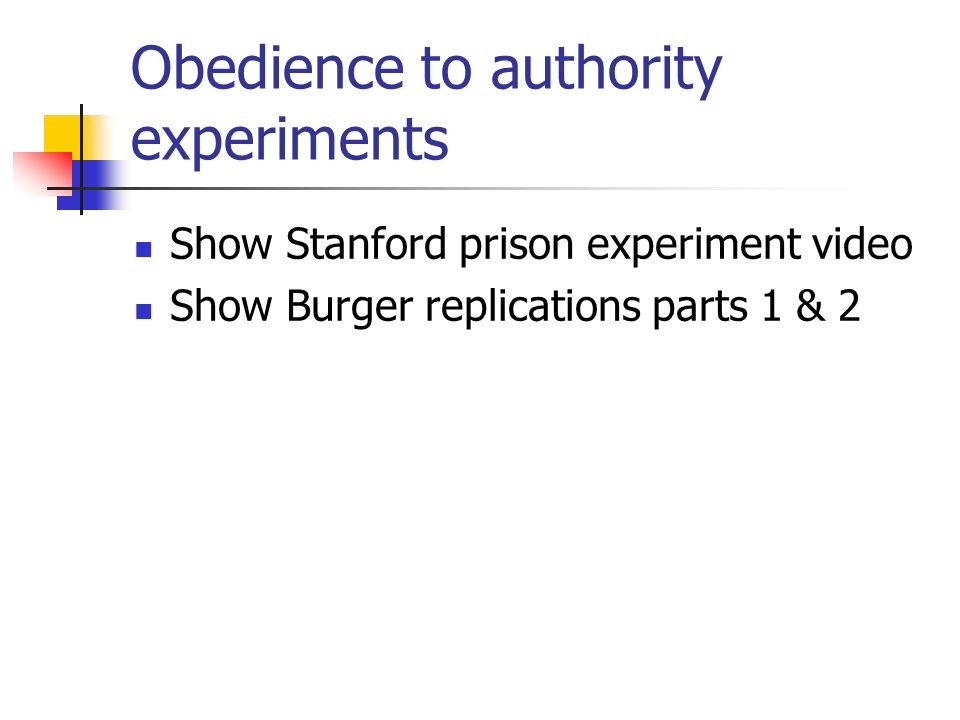 Obedience to authority experiments