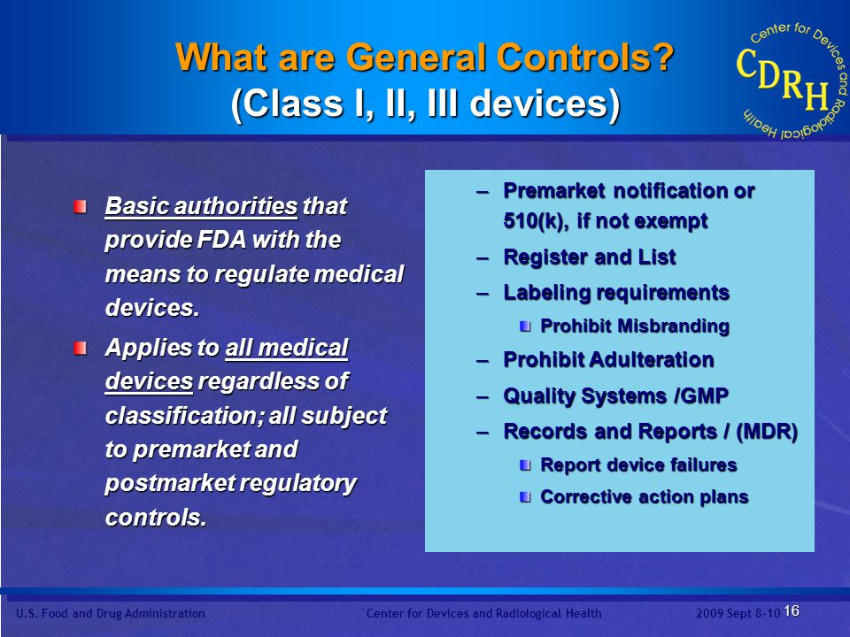 What are General Controls (Class I, II, III devices)
