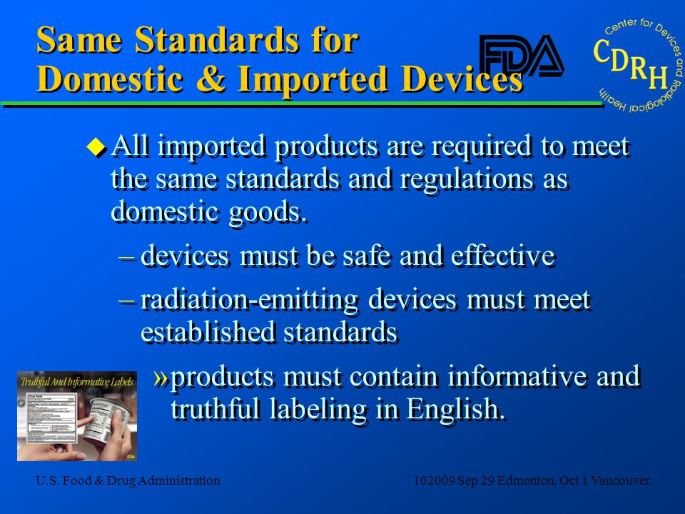 Same Standards for Domestic & Imported Devices