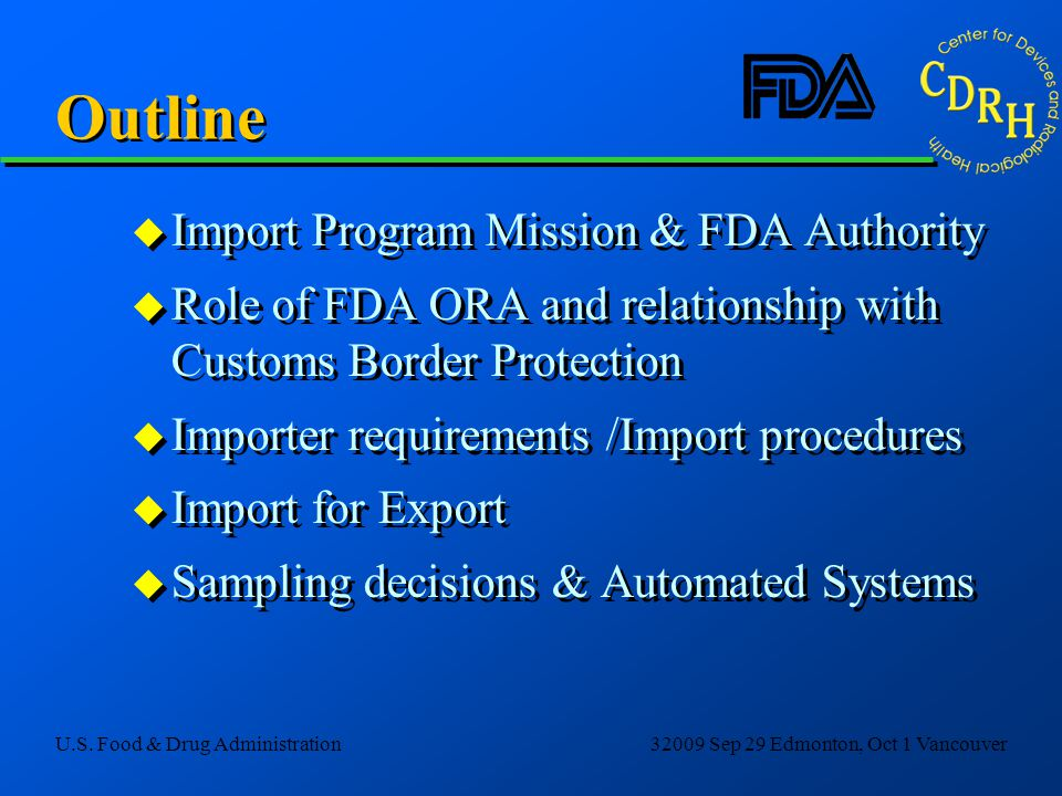 Outline Import Program Mission & FDA Authority
