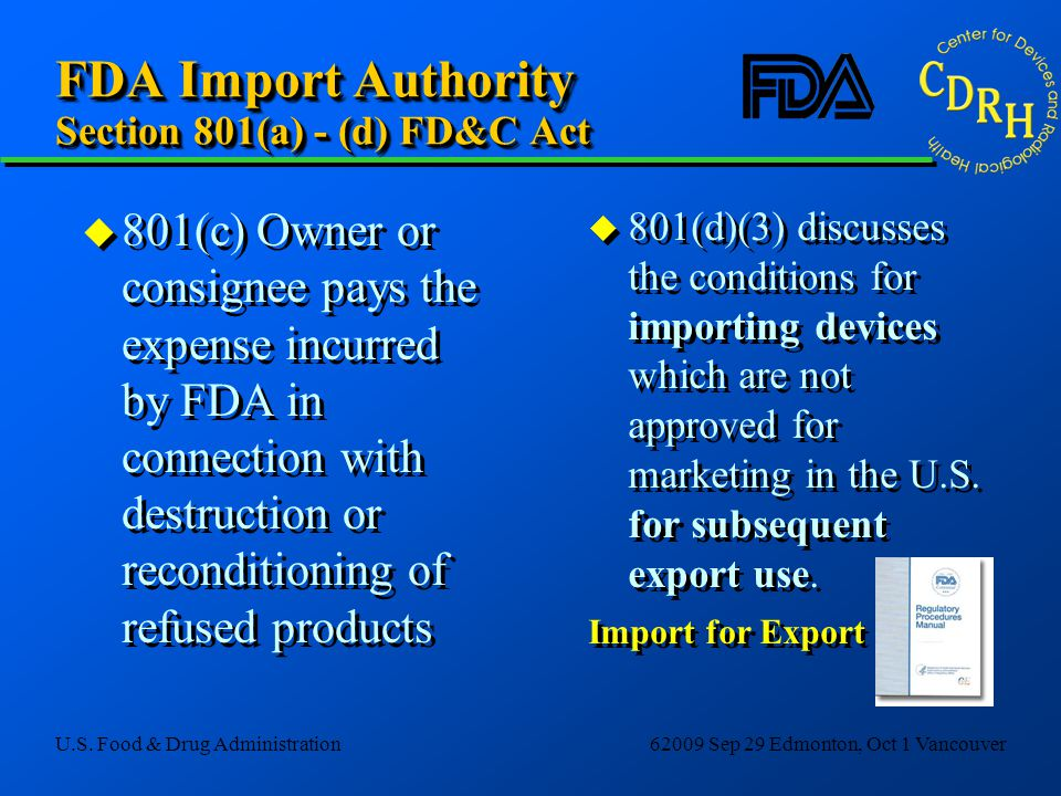 FDA Import Authority Section 801(a) - (d) FD&C Act