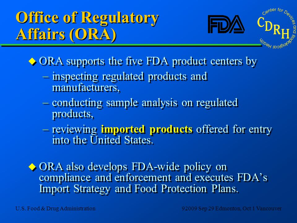 Office of Regulatory Affairs (ORA)