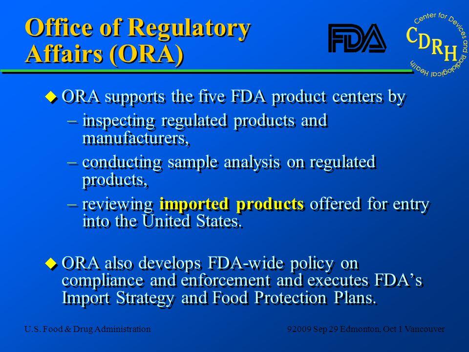 Office of Regulatory Affairs (ORA)