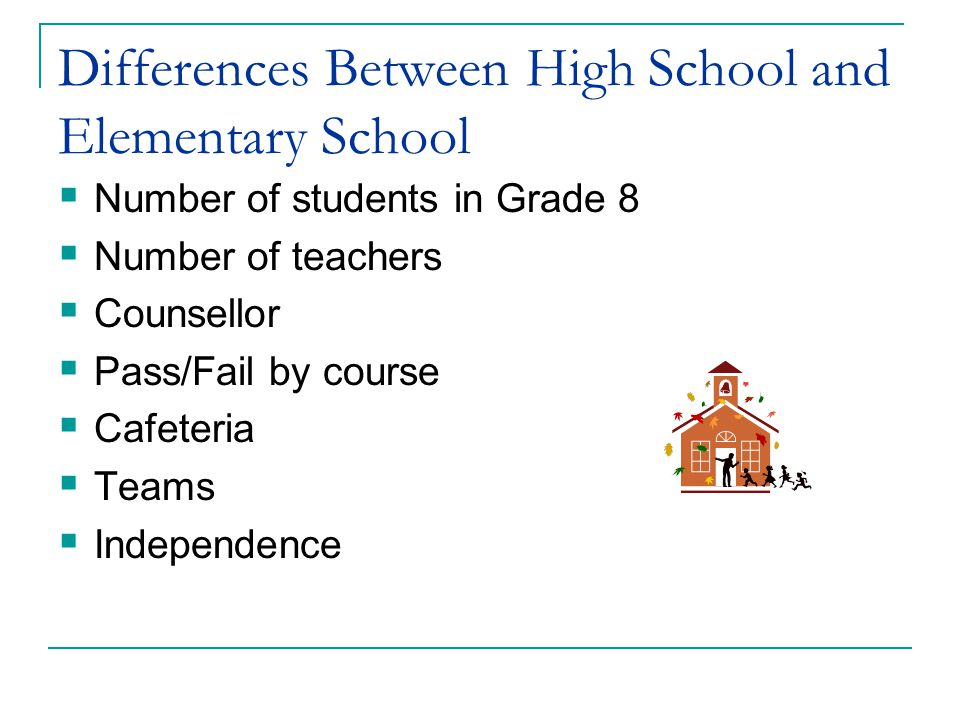 Differences Between High School and Elementary School