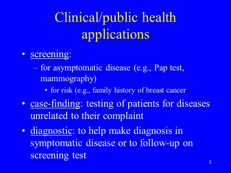 Clinical/public health applications