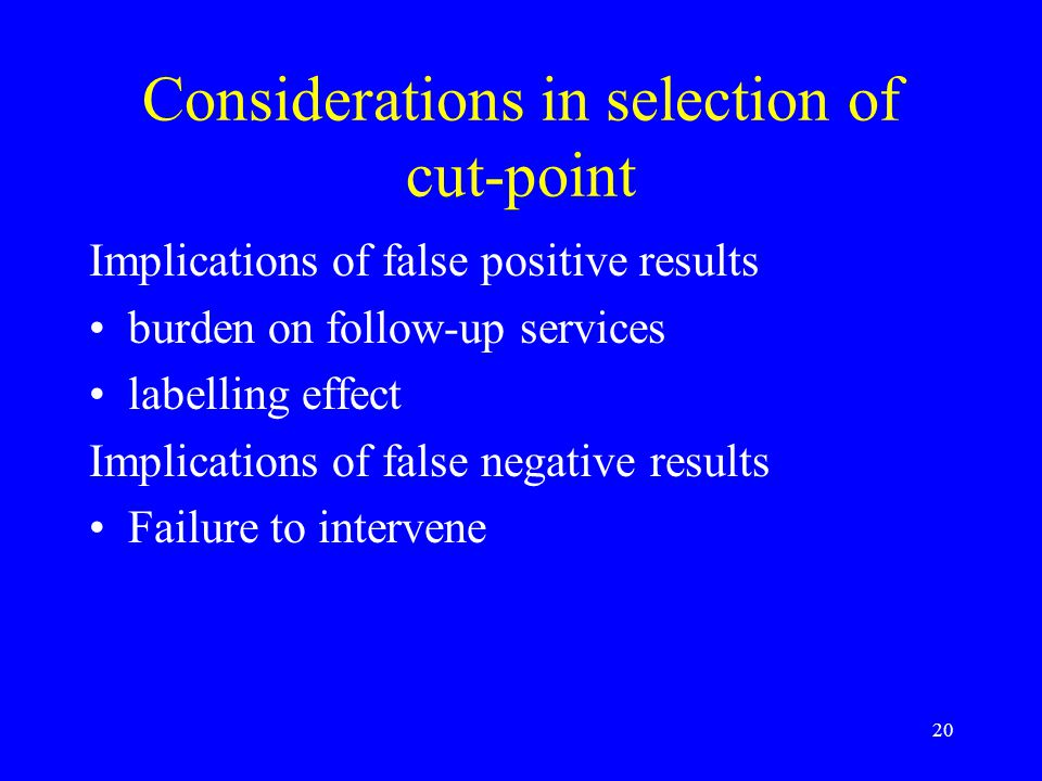 Considerations in selection of cut-point