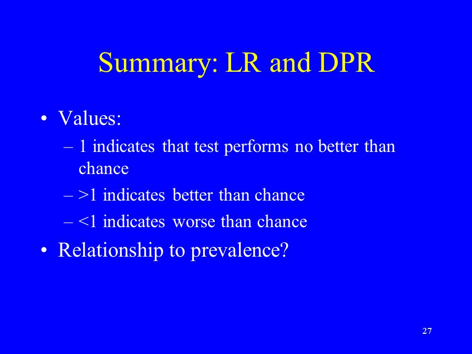 Summary: LR and DPR Values: Relationship to prevalence